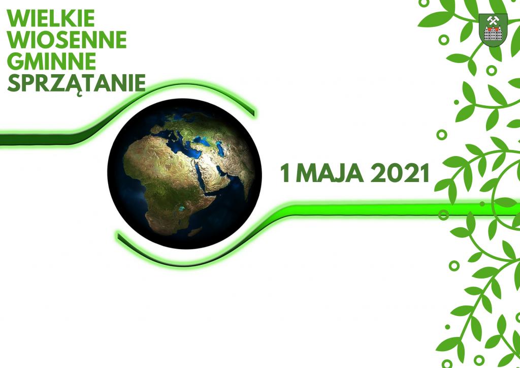 grafika z napisem: wielkie wiosenne gminne sprzątanie. 1 maja 2021